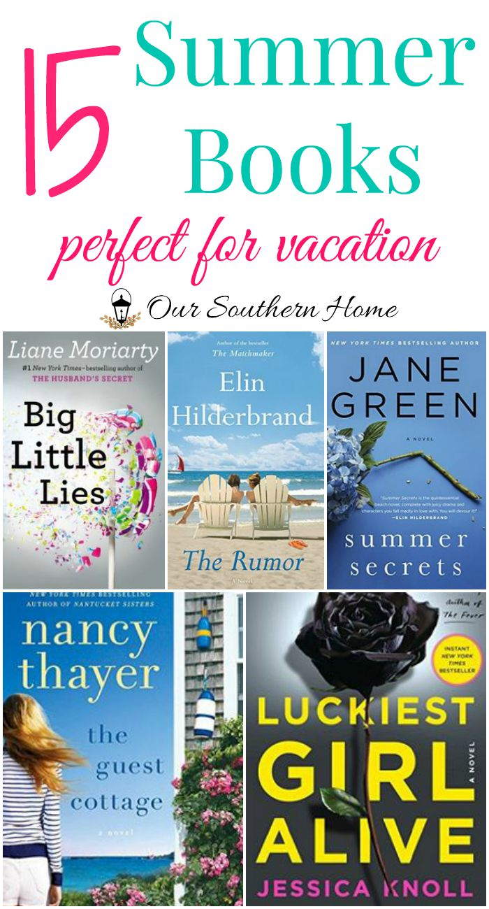 15 fabulous summer books to read now or throughout the year via Our Southern Home