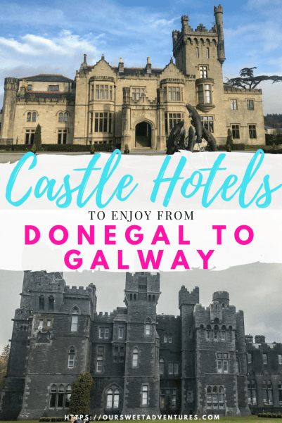 An Ireland road trip itinerary from Donegal to Galway includes THREE castle hotels that you can enjoy. #Donegal #Galway #Ireland #RoadTrip #Castle #CastleHotel