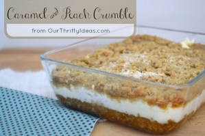 Caramel & Peach crumble from OurThriftyIdeas