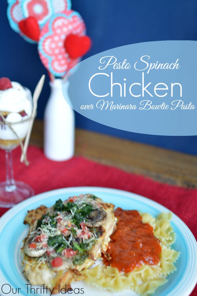 Pesto & Spinach chicken with marinara bowtie pasta for Valentine's in-home dinner | www.OurThriftyIdeas.com  #Valentines4All #shop  #cbias #dinner #dessert #cake #chicken
