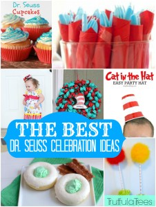 THE BEST Dr Seuss celebration ideas. Find them all at Our Thrifty Ideas
