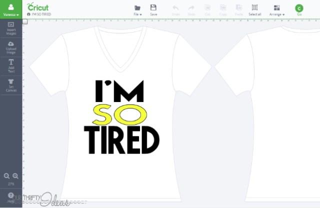 I'M SO TIRED DIY T-shirt