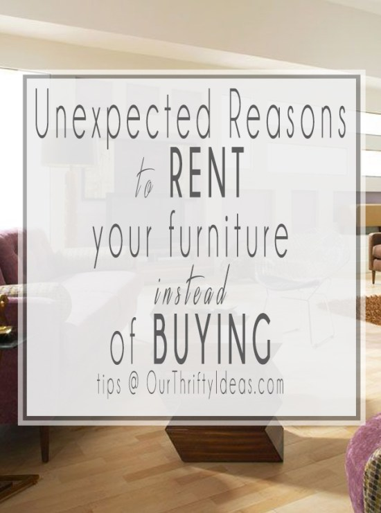 Unexpected reasons to rent your furniture instead of buying it