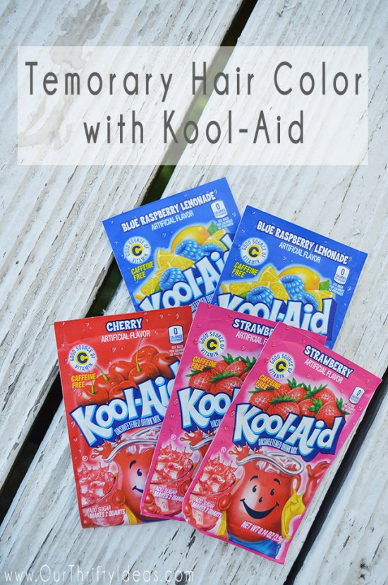 Temporarily color your child's (or your own) hair using Kool-Aid