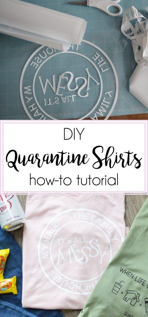 DIY Quarantine Shirt how-to tutorial