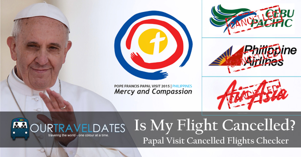papal-visit-our-travel-dates-cancelled-flights-checker