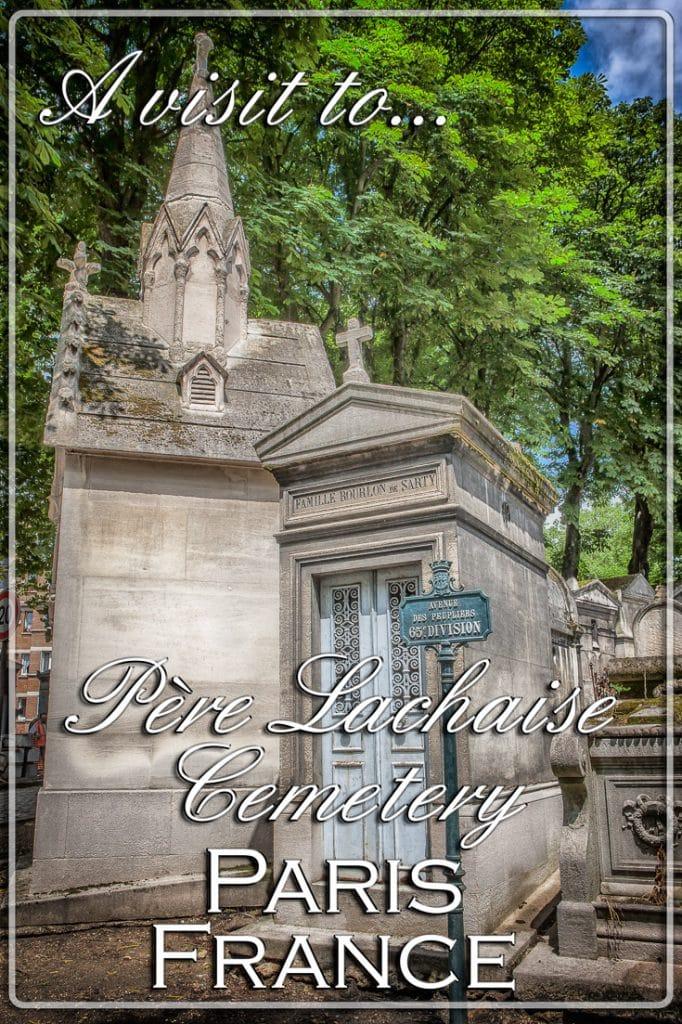 A visit to the Père Lachaise Cemetery, Paris, France