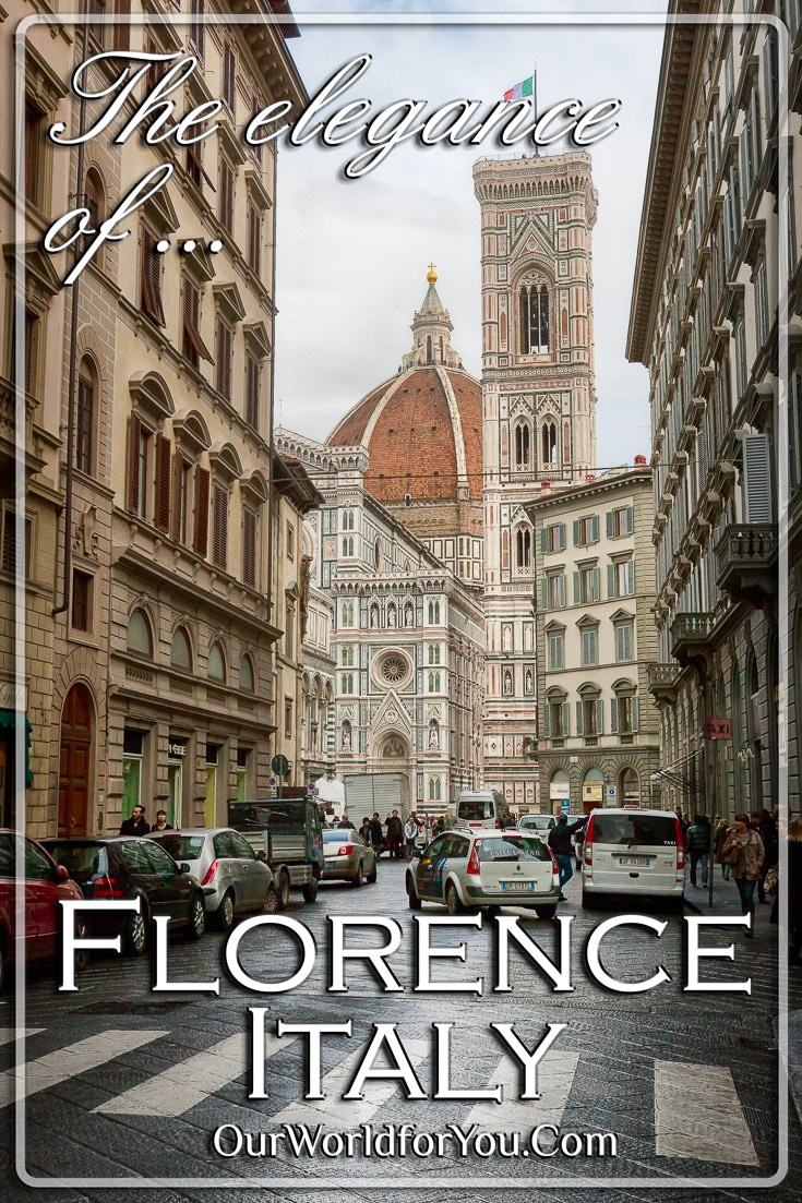 The Elegance of Florence, Italy