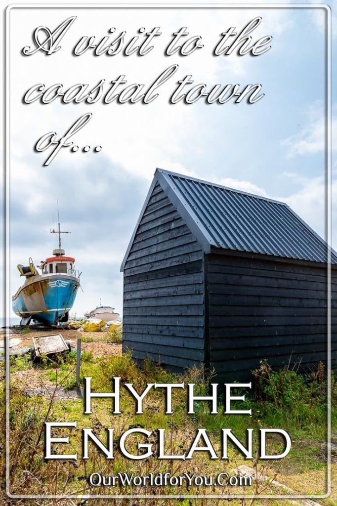 A visit to the coastal town of Hythe in Kent, England
