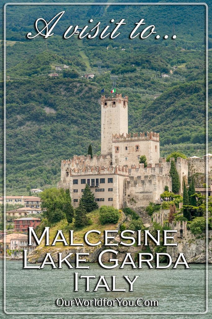A Pin image of our post 'A visit to Malcesine, Lake Garda, Italy'