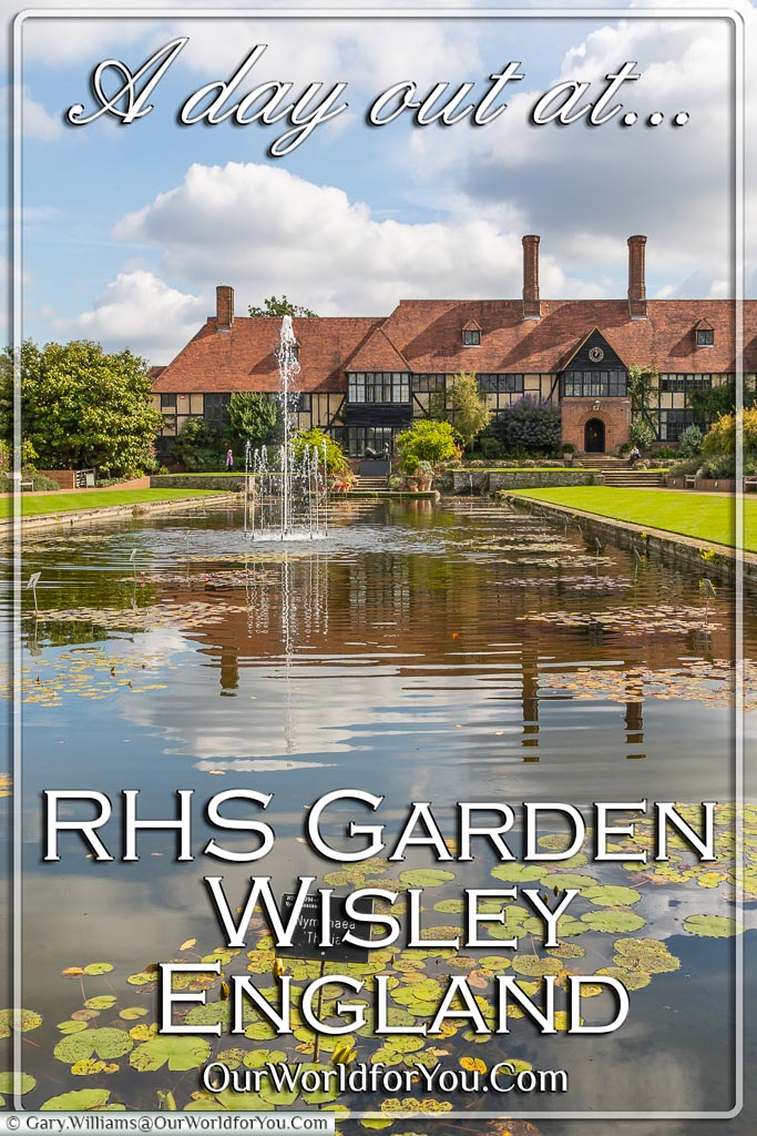 The Pin of our post - 'A day out at RHS Garden Wisley, Surrey, England'