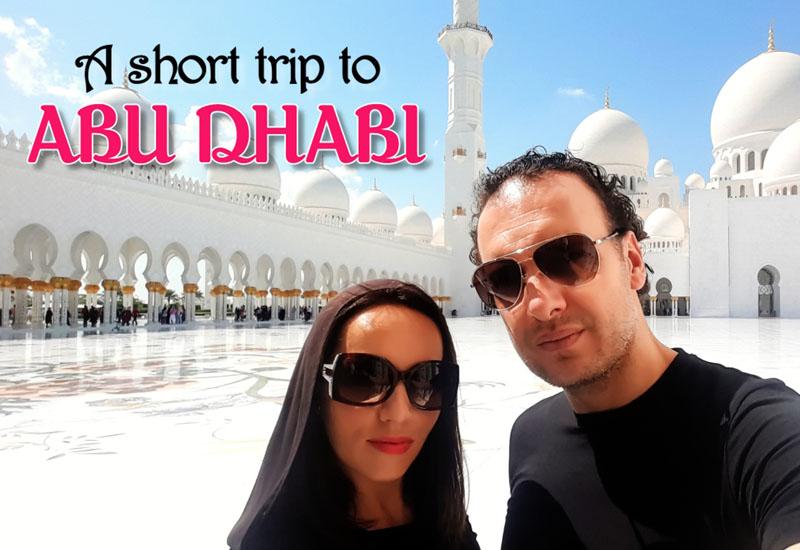 A short trip to Abu Dhabi