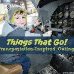 Things That Go: Transportation-Inspired Outings