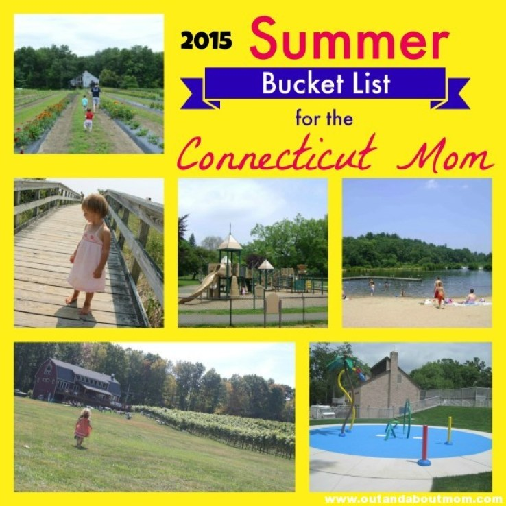 Summer Bucket List for the Connecticut Mom_2015_Out and About Mom_final