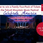 GIVEAWAY: FAMILY FOUR-PACK OF TICKETS TO CELEBRATE AMERICA AT THE TALCOTT MOUNTAIN MUSIC FESTIVAL