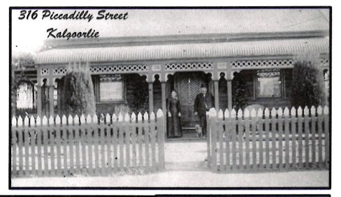 George and Alice Taylor outside their home at 316 Piccadilly Street, Kalgoorlie (This house is still today as it is show here )
