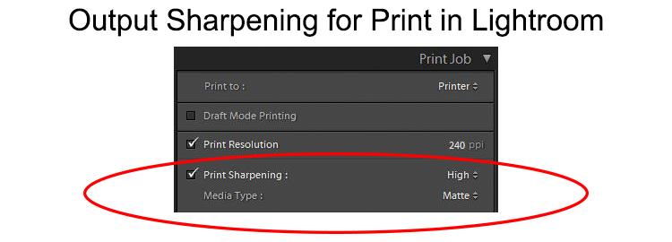 Output sharpening for print in Lightroom