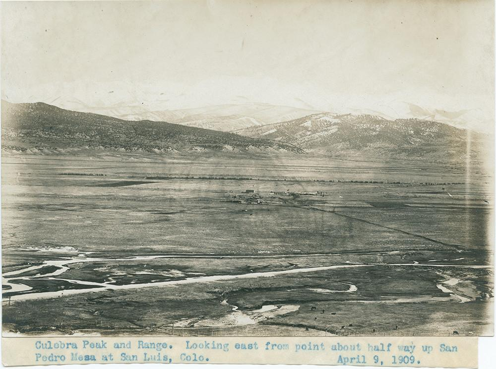 View of San Luis Valley in 1909 with Culebra in the background
