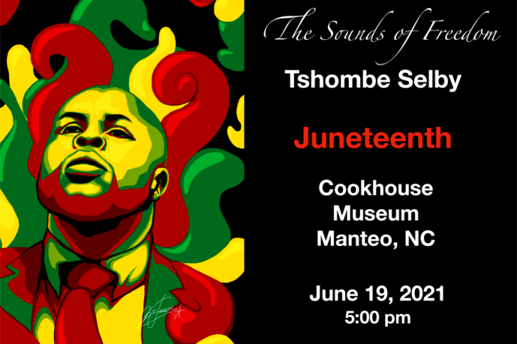 Tshombe to highlight Juneteenth at Cookhouse Museum