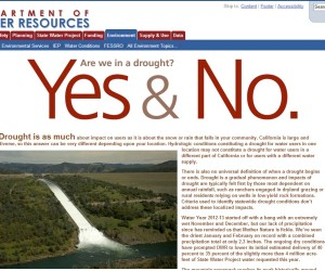 California Dept of Water's website tries to answer a question on a lot of people's minds right now.