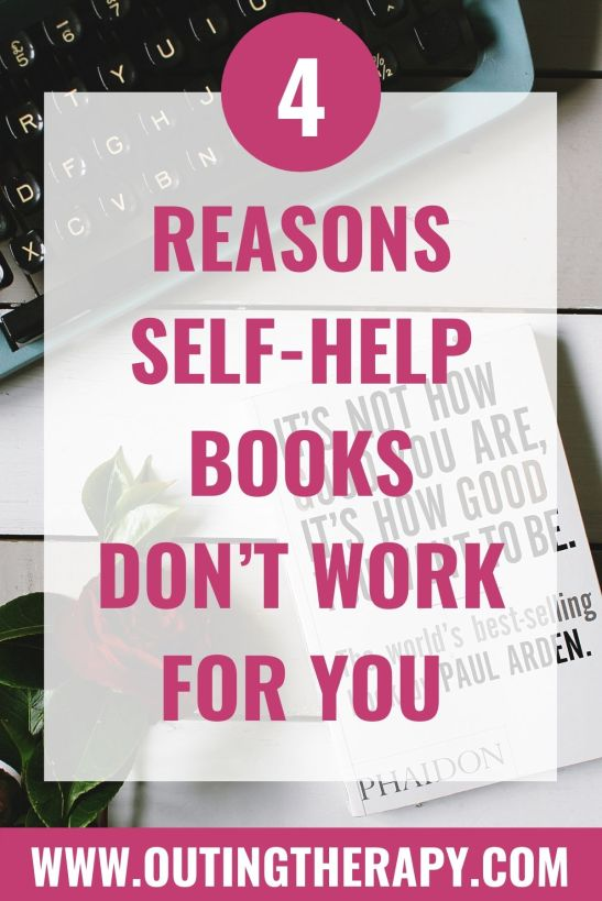 Self help books don't work