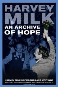 An Archive Of Hope: Harvey Milk