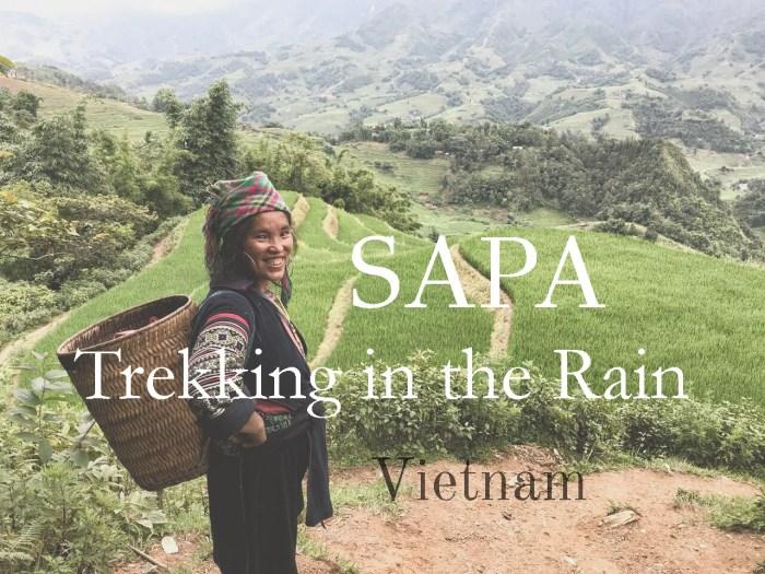 Sapa – Trekking in the Rain   Outlanderly