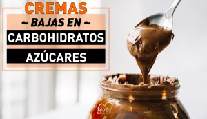 Cremas Bajas en Carbohidratos y Bajas en Azúcar para untar, en Outletsalud
