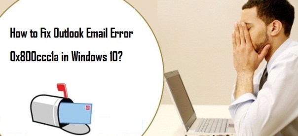 Fix Outlook Email Error 0x800ccc1a in Windows 10
