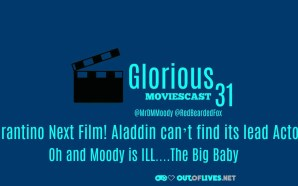 GMC 31 – Tarantino Next Film! Aladdin can't find its…