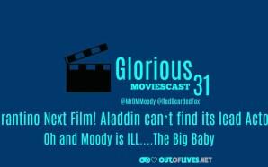 GMC 31 – Tarantino Next Film! Aladdin can't find its…