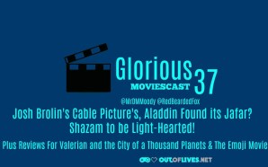 GMC 37 – Josh Brolin's Cable Pic's, Aladdin Found it's…
