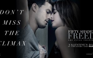 Fifty Shades Freed – Movie Review