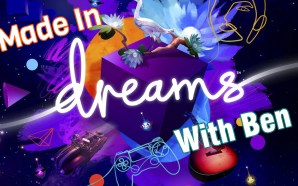 More Made in Dreams with Ben