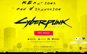 Cyberpunk 2077 Trailer and Gameplay – Reaction and Discussion