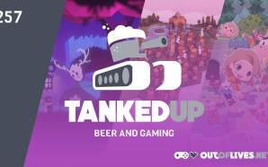 Tanked Up 257 – Little Town's Full of Belgian Beer