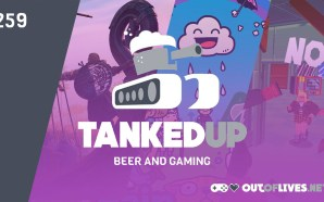 Tanked Up 259 – The Glass House of Vault City