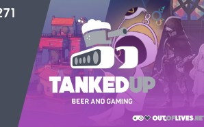 Tanked Up 271 – A juicy, human pulp apocalypse