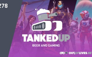 Tanked Up 278 – A Wild Callum Appears