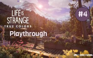 Life is Strange True Colors – Let's Play Ep 4