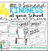 4 Ideas to Spread Kindness at Your School with Freebies Plus a Personal Story