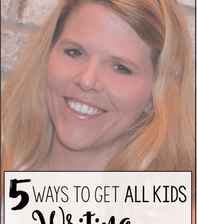 Day Fourteen:  5 Ways to Get All Kids Writing