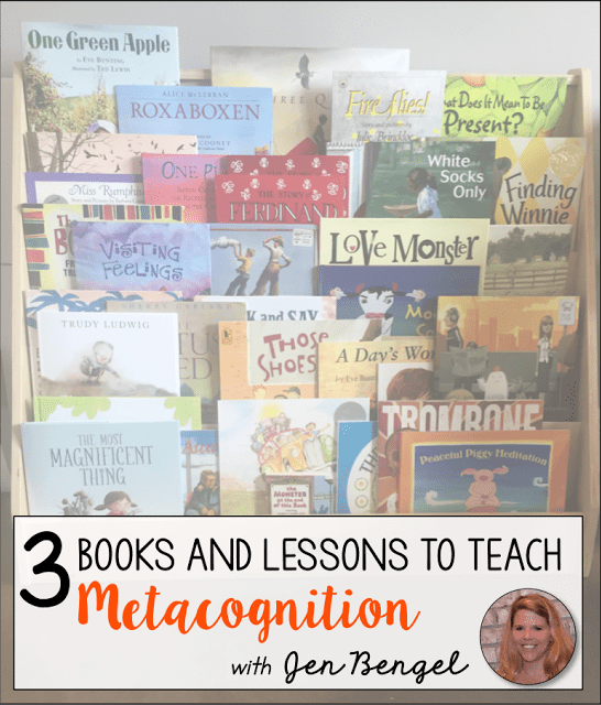 3 Books and Lessons for Teaching Metcognition - Out of this Word ...