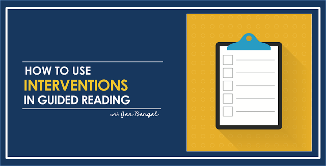 How to Use Interventions in Guided Reading