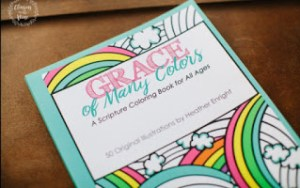 Grace of Many Colors, A scripture coloring book for all ages by Heather Enright #scripturecoloringbook #adultcoloringbook #biblejournaling #prayerjournal
