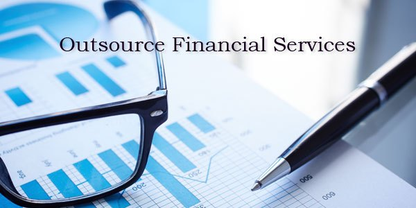 Why Business Professionals Choose to Outsource their Financial Services?