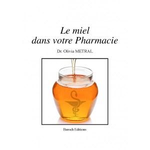 le-miel-dans-votre-pharmacie