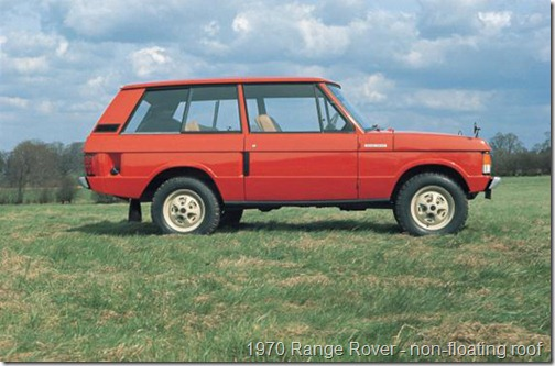 1970 Range Rover - Roof not floating