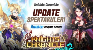 KNIGHTS CHRONICLE HADIRKAN UPDATE BESAR SEASON 2