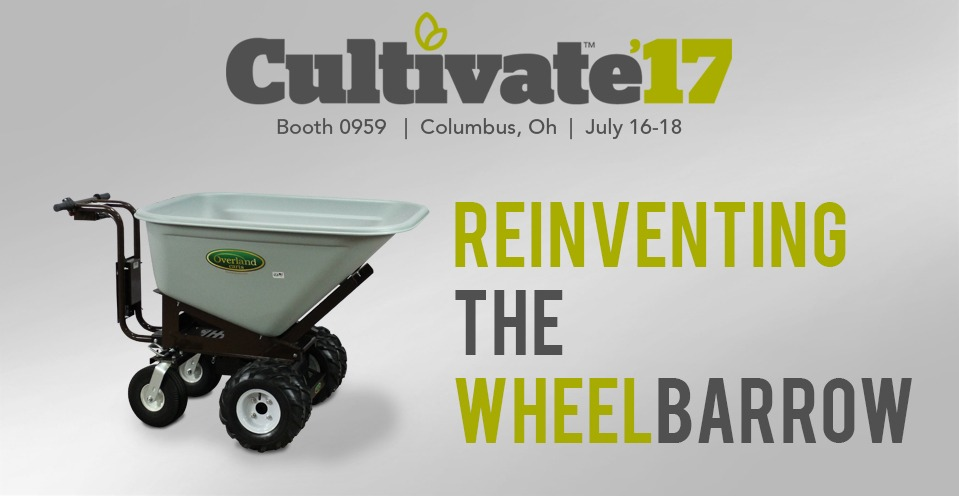 Cultivate 2017: Maximize Productivity with Overland Carts!